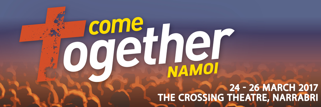 COME TOGETHER NAMOI 2017 WEB HEADER EP1 2